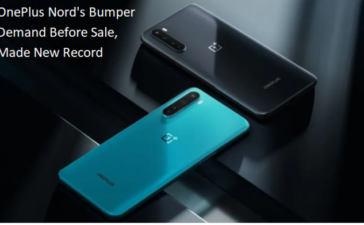 OnePlus Nord - The Bumper Demand Before Sale, Made New Record