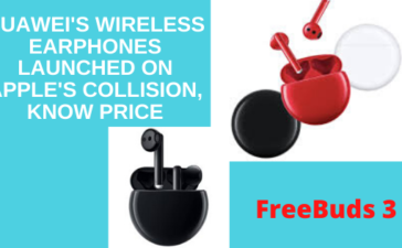 Huawei's Wireless Earphones FreeBuds 3 Launched on Apple's Collision, Know Price