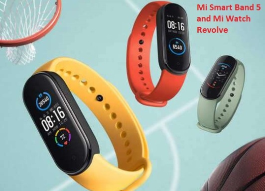 Mi Smart Band 5 and Mi Watch Revolve Introduced