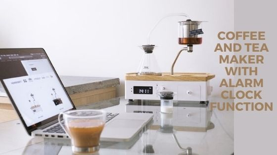 Coffee And Tea Maker With Alarm Clock Function